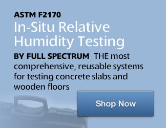 ASTM F2170 In-Situ Relative Humidity Testing by Full Spectrum. THE most comprehensive, reusable systems for testing concrete slabs and wooden floors...Shop Now